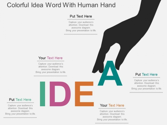 Colorful Idea Word With Human Hand Powerpoint Templates