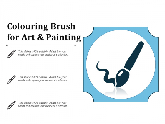 Colouring Brush For Art And Painting Ppt PowerPoint Presentation File Background Images