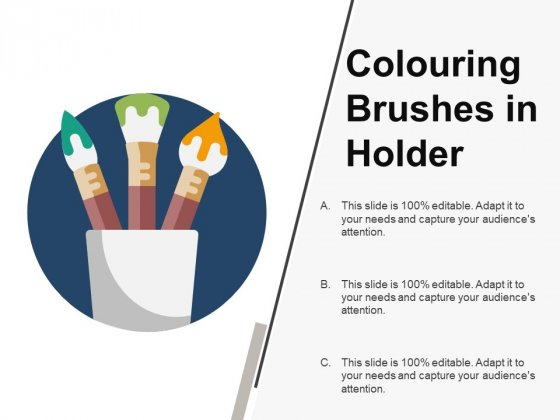 Colouring Brushes In Holder Ppt PowerPoint Presentation Infographics Outfit