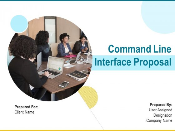 Command_Line_Interface_Proposal_Ppt_PowerPoint_Presentation_Complete_Deck_With_Slides_Slide_1