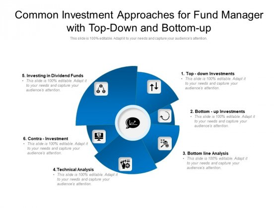 Common_Investment_Approaches_For_Fund_Manager_With_Top_Down_And_Bottom_Up_Ppt_PowerPoint_Presentation_Outline_Guide_PDF_Slide_1