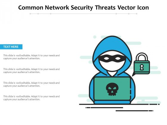 Common Network Security Threats Vector Icon Ppt PowerPoint Presentation Ideas Elements PDF