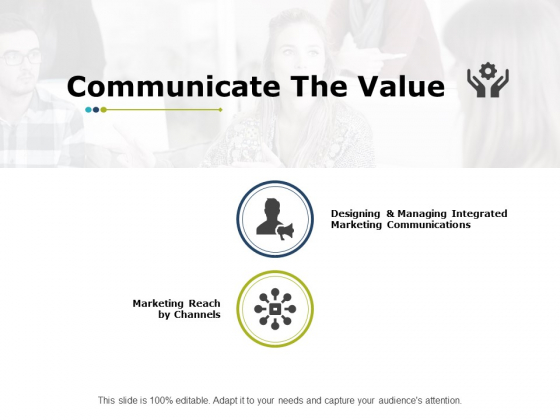 Communicate The Value Strategy Ppt PowerPoint Presentation Icon Guide
