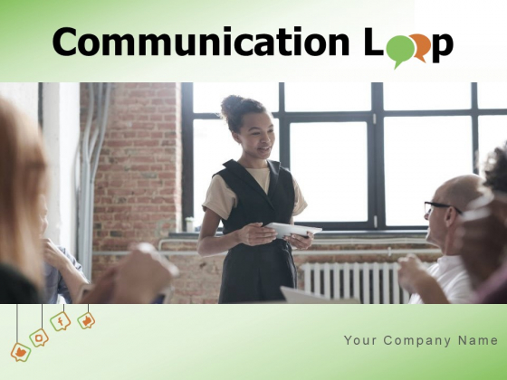 Communication Loop Decoding Receiver Feedback Ppt PowerPoint Presentation Complete Deck