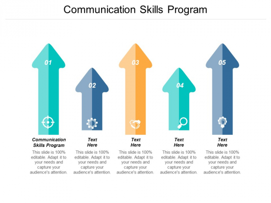 Communication Skills Program Ppt PowerPoint Presentation Outline Example File Cpb