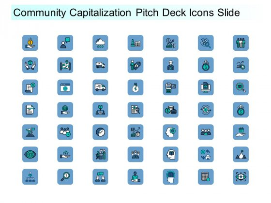 Community Capitalization Pitch Deck Icons Slide Inspiration Pdf