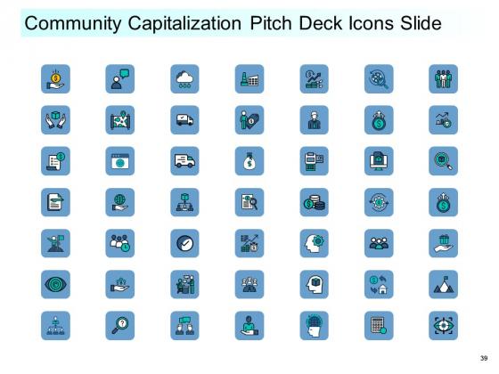 Community_Capitalization_Pitch_Deck_Ppt_PowerPoint_Presentation_Complete_Deck_With_Slides_Slide_39