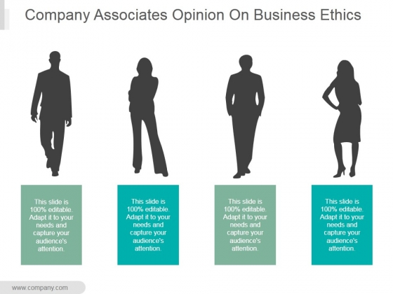 Company Associates Opinion On Business Ethics Ppt PowerPoint Presentation Influencers