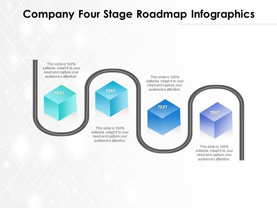 Company Four Stage Roadmap Infographics Ppt PowerPoint Presentation File Information PDF