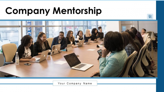 Company Mentorship Technical Management Ppt PowerPoint Presentation Complete Deck With Slides