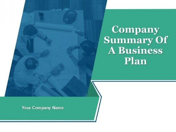 Company Summary Of Business A Plan Ppt PowerPoint Presentation Complete Deck With Slides