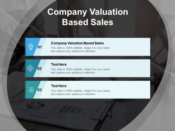 Company Valuation Based Sales Ppt PowerPoint Presentation Slide Download Cpb