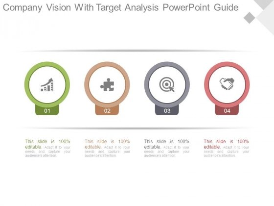 Company Vision With Target Analysis Powerpoint Guide