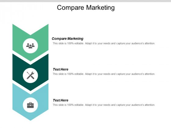 Compare Marketing Ppt PowerPoint Presentation Styles Graphic Tips Cpb