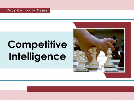 Competitive Intelligence Business Pyramid Ppt PowerPoint Presentation Complete Deck