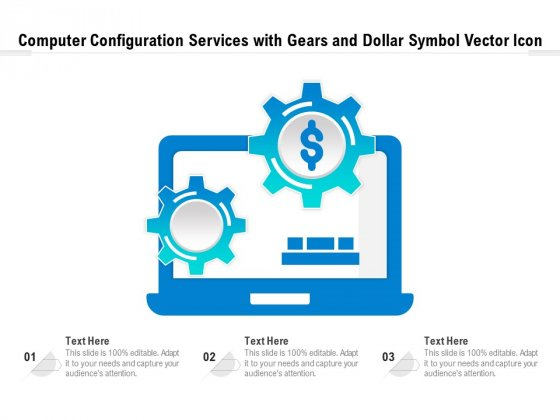 Computer Configuration Services With Gears And Dollar Symbol Vector Icon Ppt PowerPoint Presentation Icon Examples PDF