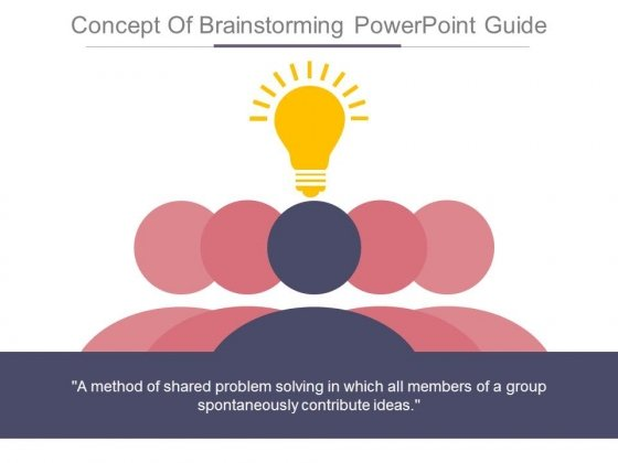 Concept Of Brainstorming Powerpoint Guide
