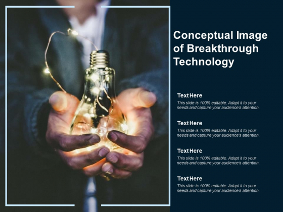 Conceptual Image Of Breakthrough Technology Ppt PowerPoint Presentation Styles Gallery