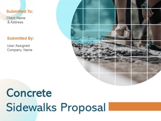 Concrete Sidewalks Proposal Ppt PowerPoint Presentation Complete Deck With Slides