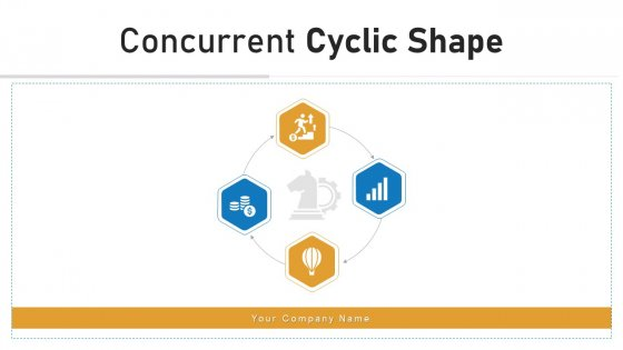 Concurrent Cyclic Shape Business Strategy Ppt PowerPoint Presentation Complete Deck
