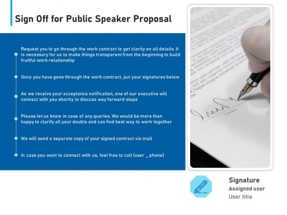 Conference Session Sign Off For Public Speaker Proposal Ppt Model Templates PDF