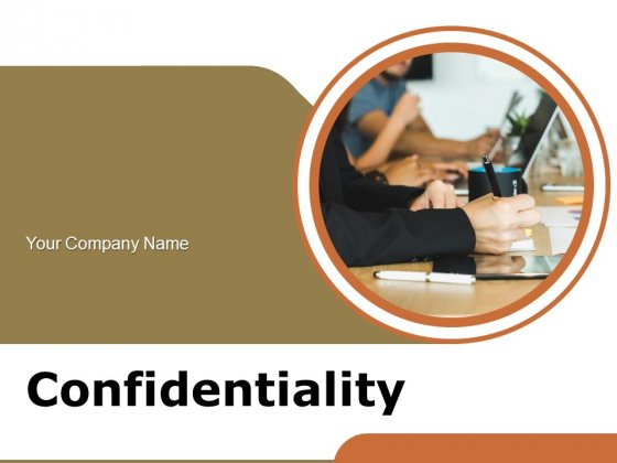 Confidentiality Organization Operations Ppt PowerPoint Presentation Complete Deck