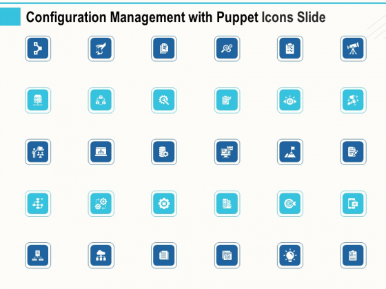 Configuration Management With Puppet Icons Slide Ppt Infographic Template Microsoft PDF