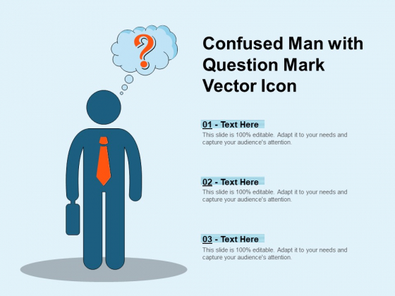 Confused Man With Question Mark Vector Icon Ppt PowerPoint Presentation Summary Template