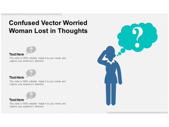 Confused Vector Worried Woman Lost In Thoughts Ppt PowerPoint Presentation Infographics