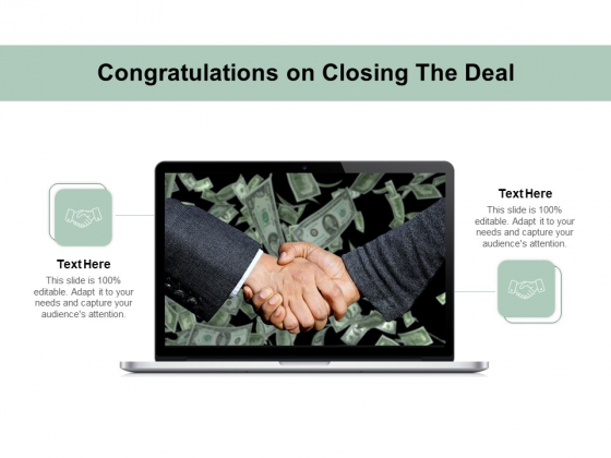Congratulations On Closing The Deal Ppt PowerPoint Presentation Outline Information PDF