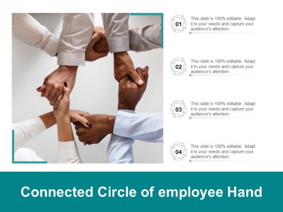 Connected Circle Of Employee Hands Ppt PowerPoint Presentation Outline Show