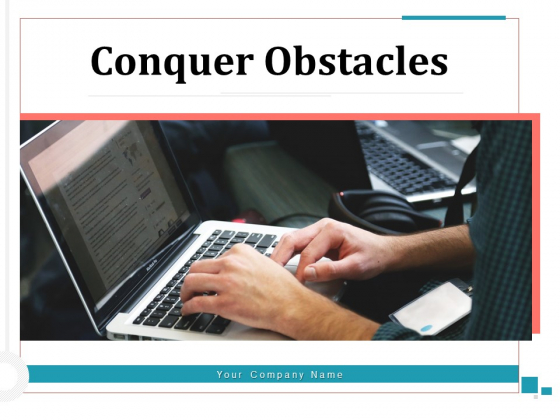 Conquer Obstacles Innovation Goal Ppt PowerPoint Presentation Complete Deck