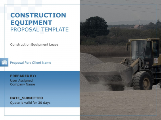 Construction Equipment Proposal Template Ppt PowerPoint Presentation Complete Deck With Slides