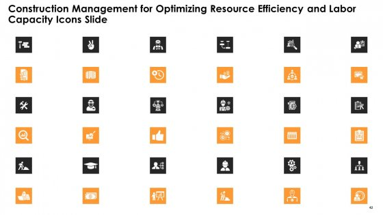 Construction_Management_For_Optimizing_Resource_Efficiency_And_Labor_Capacity_Ppt_PowerPoint_Presentation_Complete_With_Slides_Slide_42