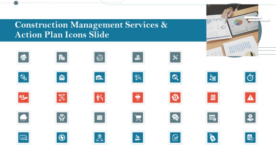 Construction Management Services And Action Plan Icons Slide Background PDF