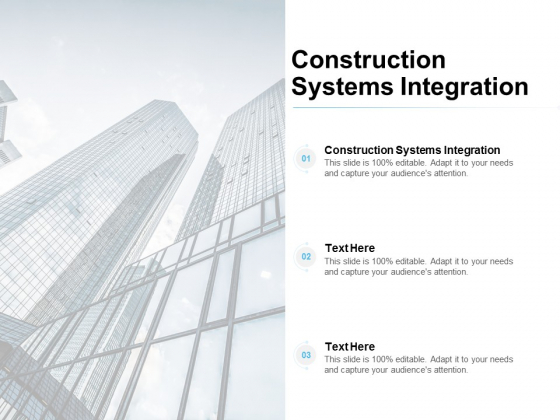 Construction Systems Integration Ppt PowerPoint Presentation Inspiration Styles Cpb