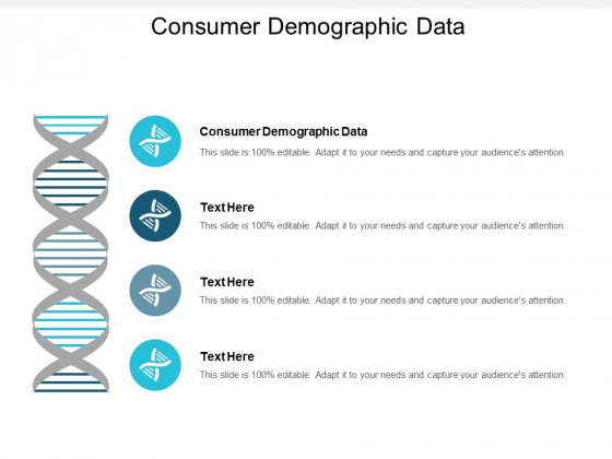 Consumer Demographic Data Ppt PowerPoint Presentation Infographic Template Sample Cpb