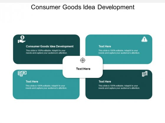 Consumer Goods Idea Development Ppt PowerPoint Presentation Portfolio Inspiration Cpb