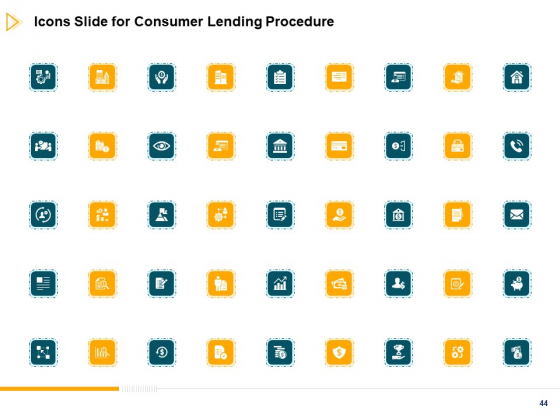 Consumer_Lending_Procedure_Ppt_PowerPoint_Presentation_Complete_Deck_With_Slides_Slide_44