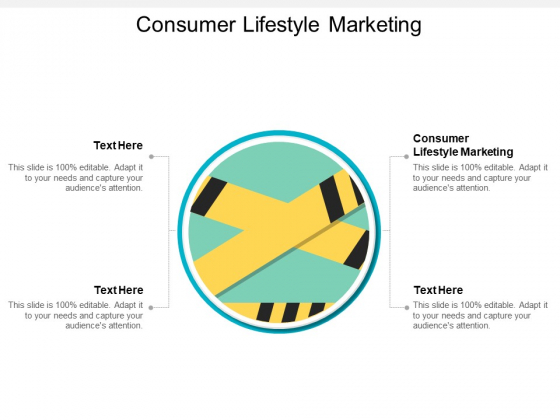 Consumer Lifestyle Marketing Ppt PowerPoint Presentation Layouts Shapes Cpb