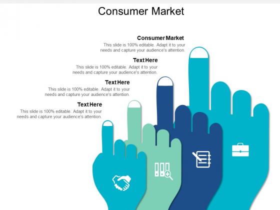Consumer Market Ppt PowerPoint Presentation Styles Information Cpb