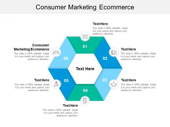 Consumer Marketing Ecommerce Ppt PowerPoint Presentation Gallery Graphic Images Cpb