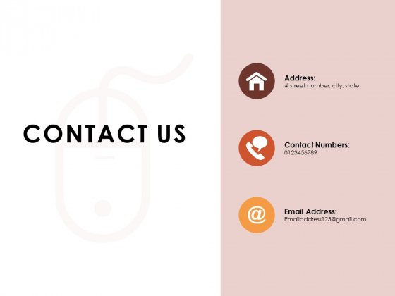 Contact Us Business Ppt Powerpoint Presentation Outline Backgrounds