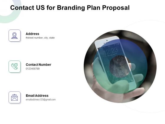 Contact Us For Branding Plan Proposal Ppt Model Themes PDF