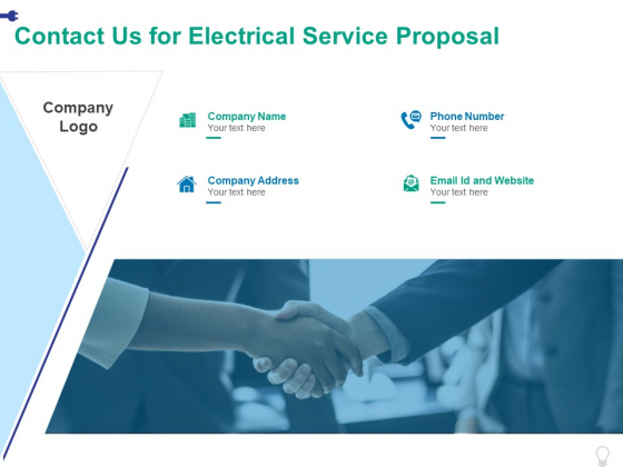 Contact Us For Electrical Service Proposal Ppt PowerPoint Presentation Ideas Layout