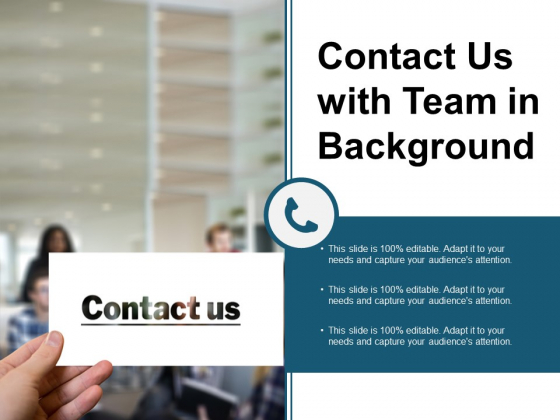 Contact Us With Team In Background Ppt PowerPoint Presentation Outline Smartart