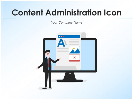 Content Administration Icon Marketing Advertising Ppt PowerPoint Presentation Complete Deck