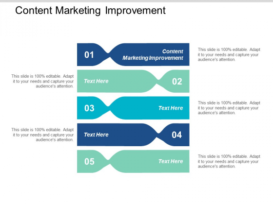 Content Marketing Improvement Ppt PowerPoint Presentation Show Good Cpb