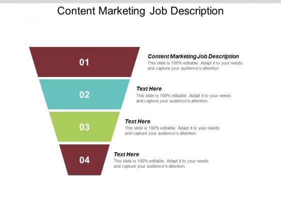 Content Marketing Job Description Ppt PowerPoint Presentation Styles Graphics Cpb