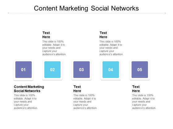 Content Marketing Social Networks Ppt PowerPoint Presentation Icon Files Cpb